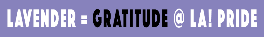 LAVENDER = GRATITUDE